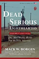 Dead Serious and Lighthearted: The Memorable Words of Modern America (The Chance of a Lifetime Series) (Volume 1) Paperback