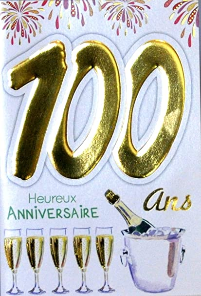 Age Mv 69 2046 Carte Anniversaire 100 Ans Homme Femme Motif Flutes Bouteille Champagne Feu D Artifice Amazon Fr Fournitures De Bureau