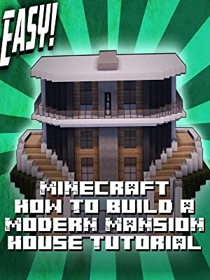 Amazon com: Watch Clip: Minecraft How To Build A Modern Mansion