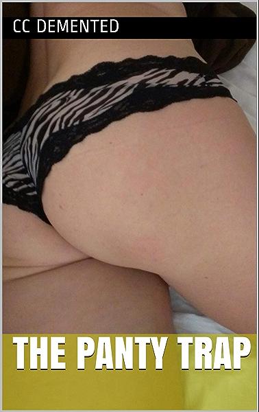 Panty Trap