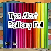 tips  alert battery full