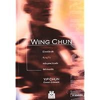 Wing Chun (Spanish Edition)