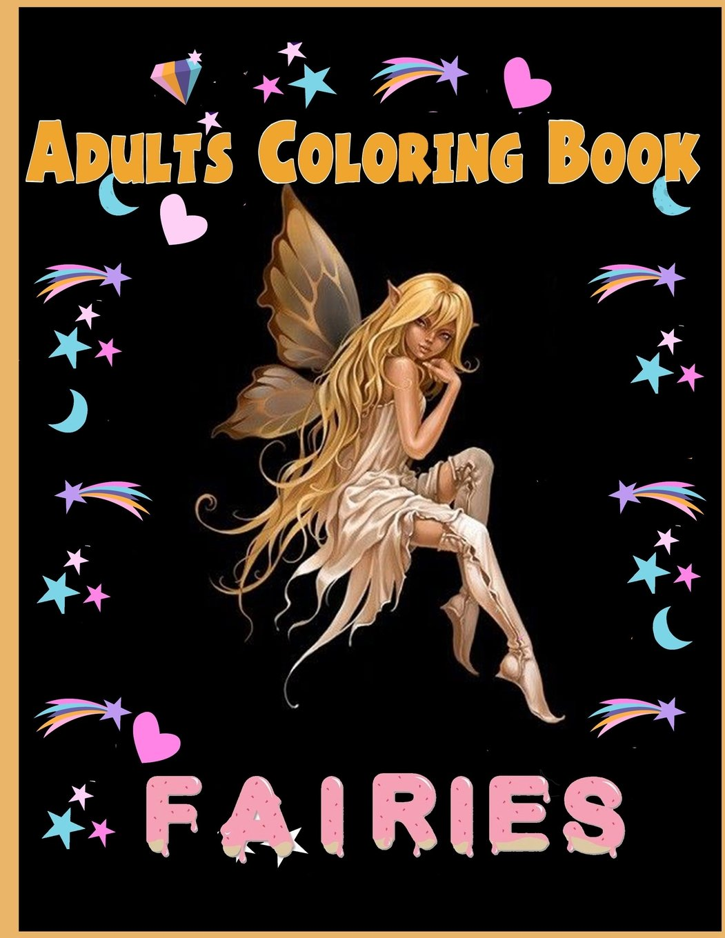 Fairies Adults Coloring Book: Fairies Adults Coloring Book
