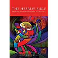 Hebrew Bible: Feminist and Intersectional Perspectives