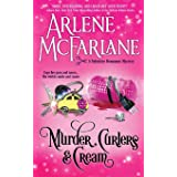 Murder, Curlers, and Cream: A Valentine Beaumont Mystery (The Murder, Curlers Series) (Volume 1)