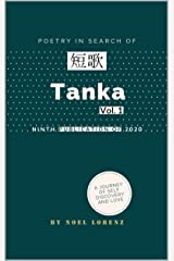 Tanka: Volume 1 (Japanese Poetry Book 2) Kindle Edition
