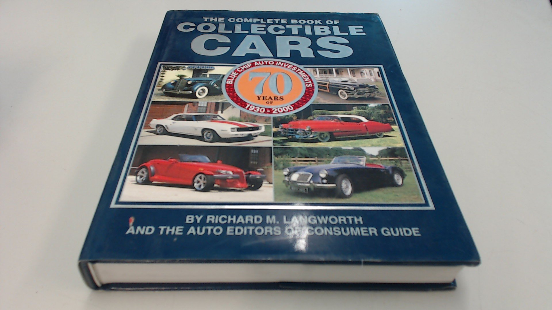 The Complete Book of Collectible Cars: 70 Years of Blue Chip Auto ...