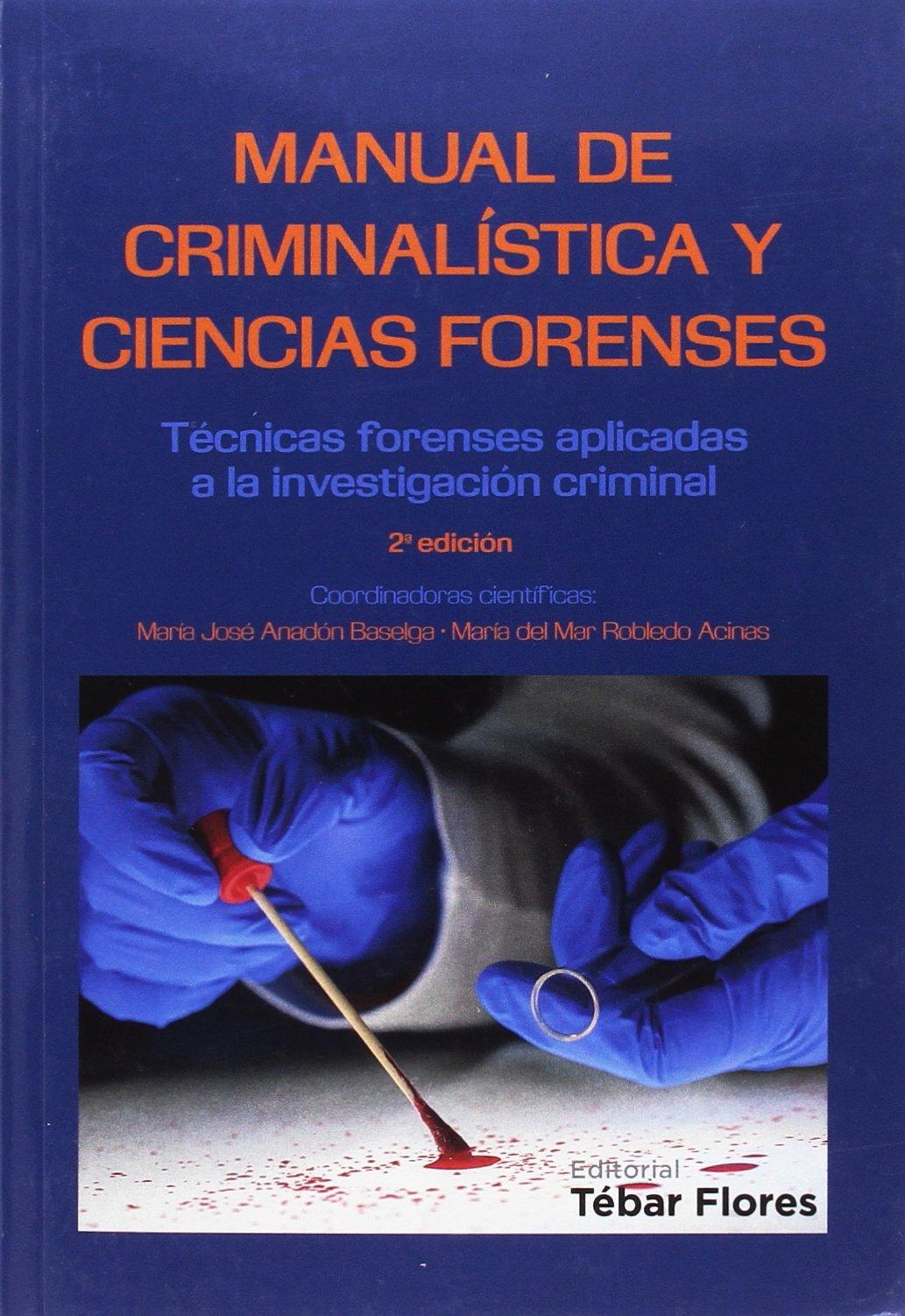 Read Online Manual de Criminalística y Ciencias Forenses ebook