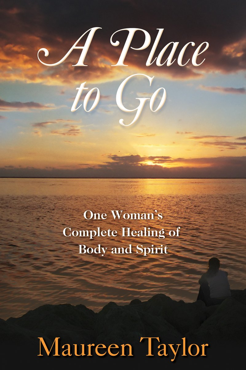 Download A Place to Go: Complete Healing of Body and Spirit pdf