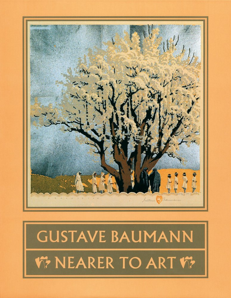 Gustave Baumann:  Nearer to Art PDF