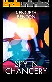 Spy in Chancery (A Peter Craig International Espionage Thriller Book 2)