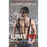 Alpha's Prey: Shifters of Darkness Falls Book 3