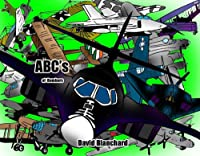 ABC's Of Bombers (ABC's Of Military Weapons