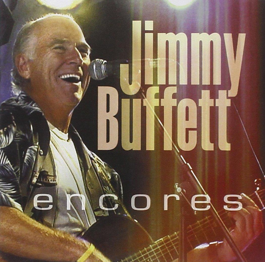 Jimmy Buffett - Encores - Amazon.com Music