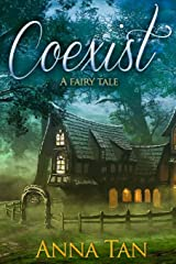 Coexist: A fairy tale Paperback