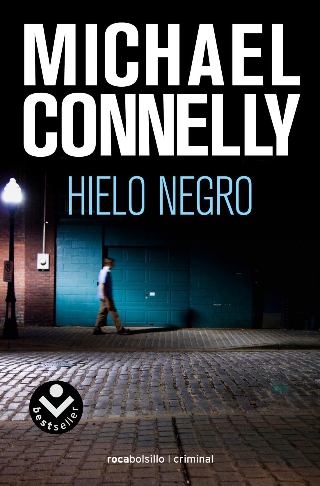 Hielo negro (Harry Bosch) (Spanish Edition): Michael Connelly:  9788496940819: Amazon.com: Books