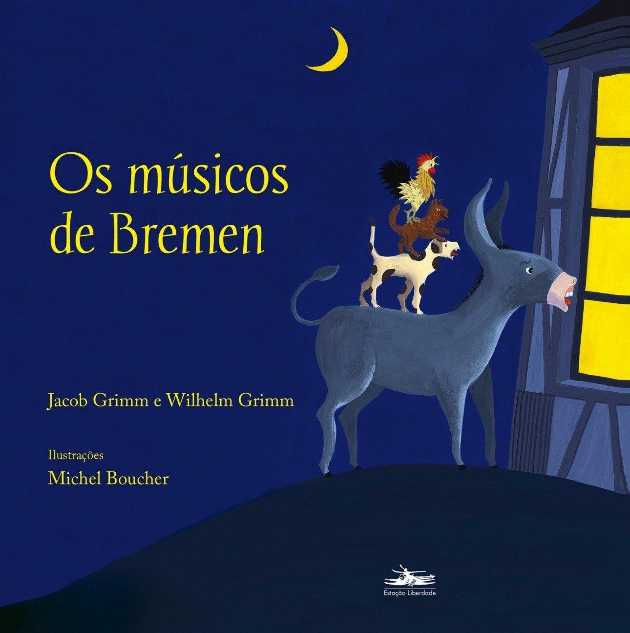 Os Músicos de Bremen (Em Portuguese do Brasil): Jacob Grimm: 9788574482576: Amazon.com: Books