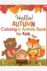 Hello Autumn Coloring & Activity Book for Kids Paperback