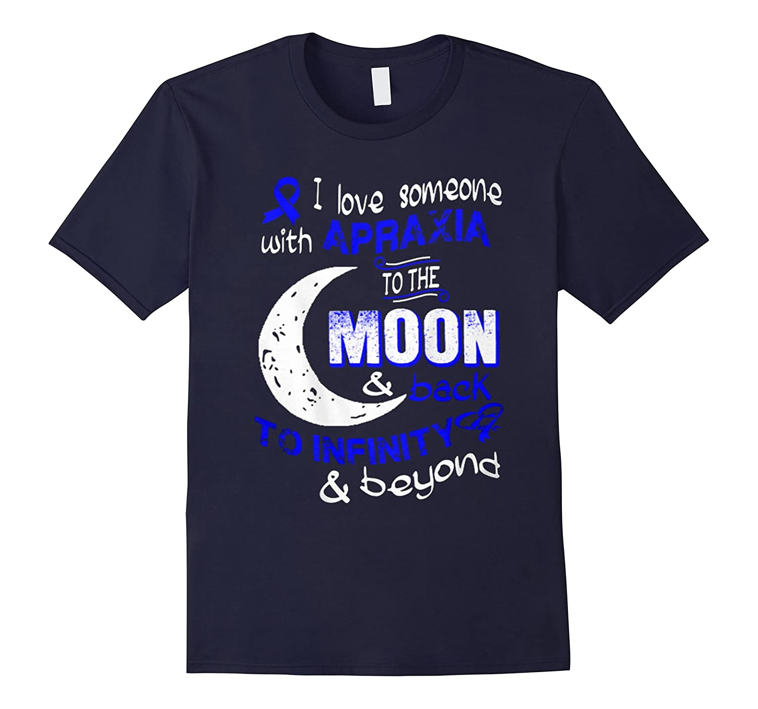 I Love Someone With Apraxia To The Moon and back Shirt-Vaci