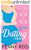 Dating-ish: A Humanoid Romance (Knitting in the City Book 6)