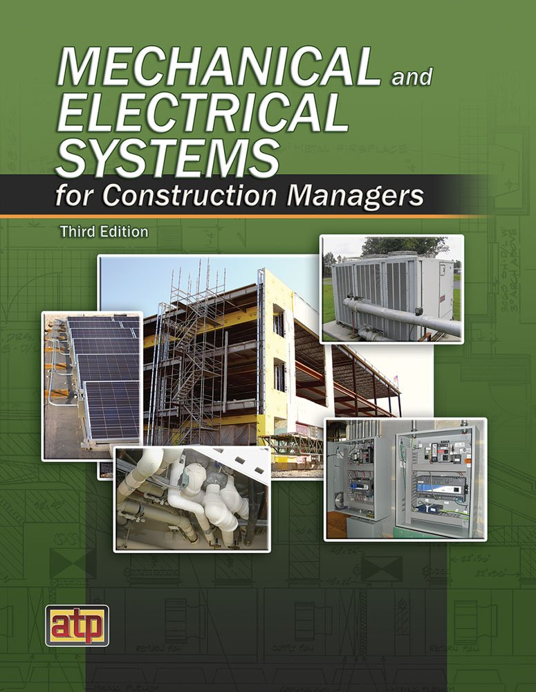 Mechanical and Electrical Systems for Construction Managers by Amer Technical Pub
