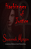 Harbinger of Justice (Harbinger Series Book 1)