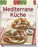 Mediterrane Küche (Minikochbuch)