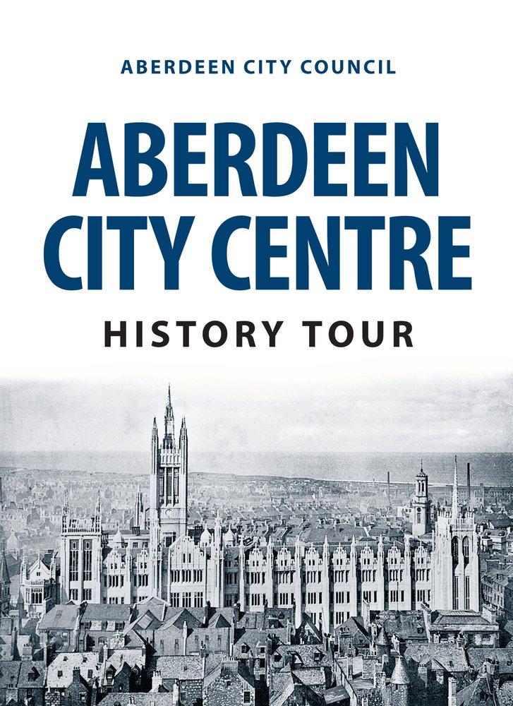Aberdeen City Centre History Tour