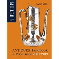Miller's Antiques Handbook & Price Guide 2018-2019