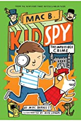 The Impossible Crime (Mac B., Kid Spy #2) (2) Hardcover