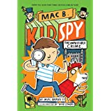 The Impossible Crime (Mac B., Kid Spy #2) (2)