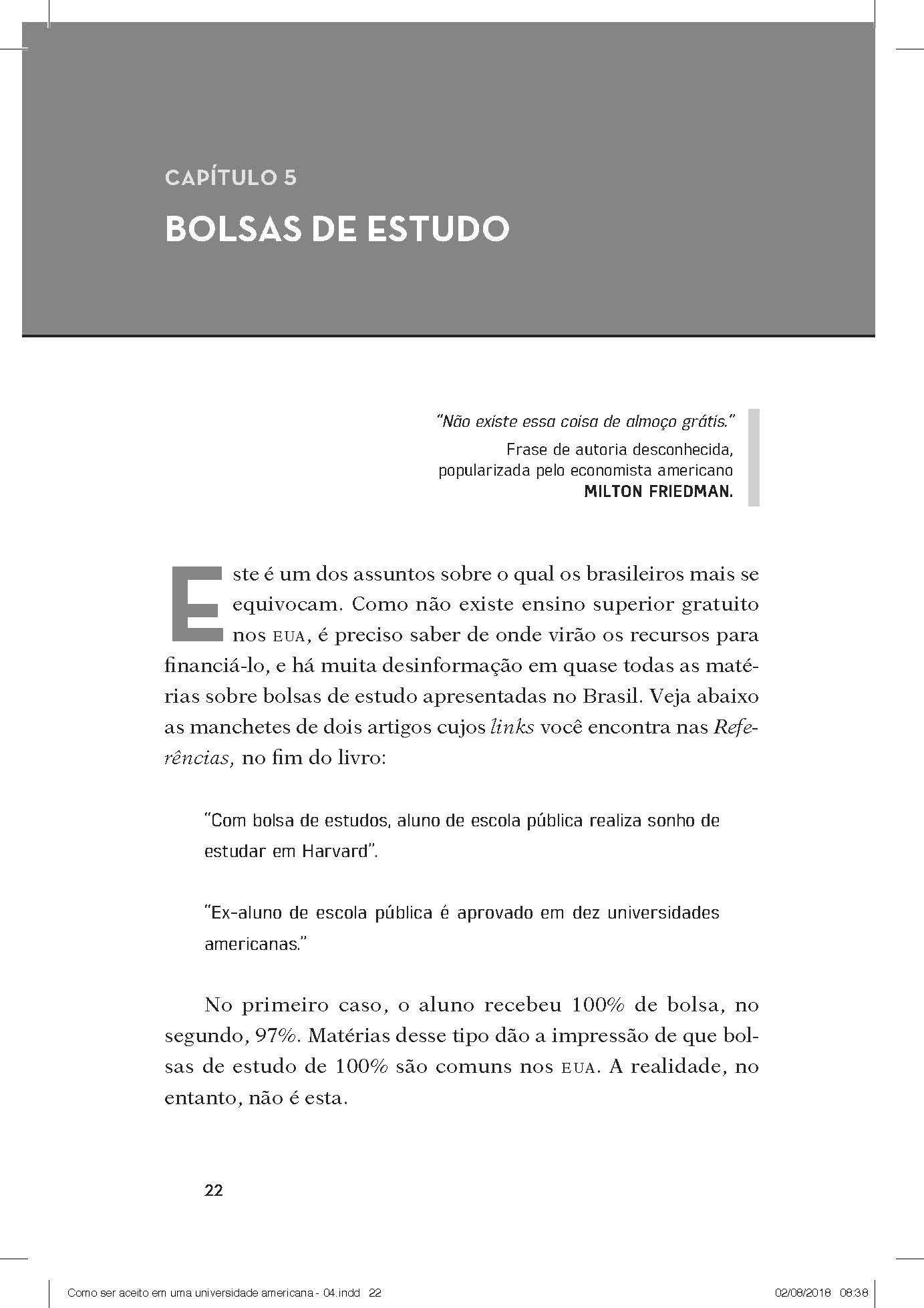 3d6df24f4 Como Ingressar Numa Universidade Americana: E a Diferença que Isto Fará na  Sua Vida - 9788595810204 - Livros na Amazon Brasil