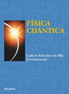 Fisica cuantica / Quantum Physics (Ciencia y tecnica / Science and Technology) (Spanish