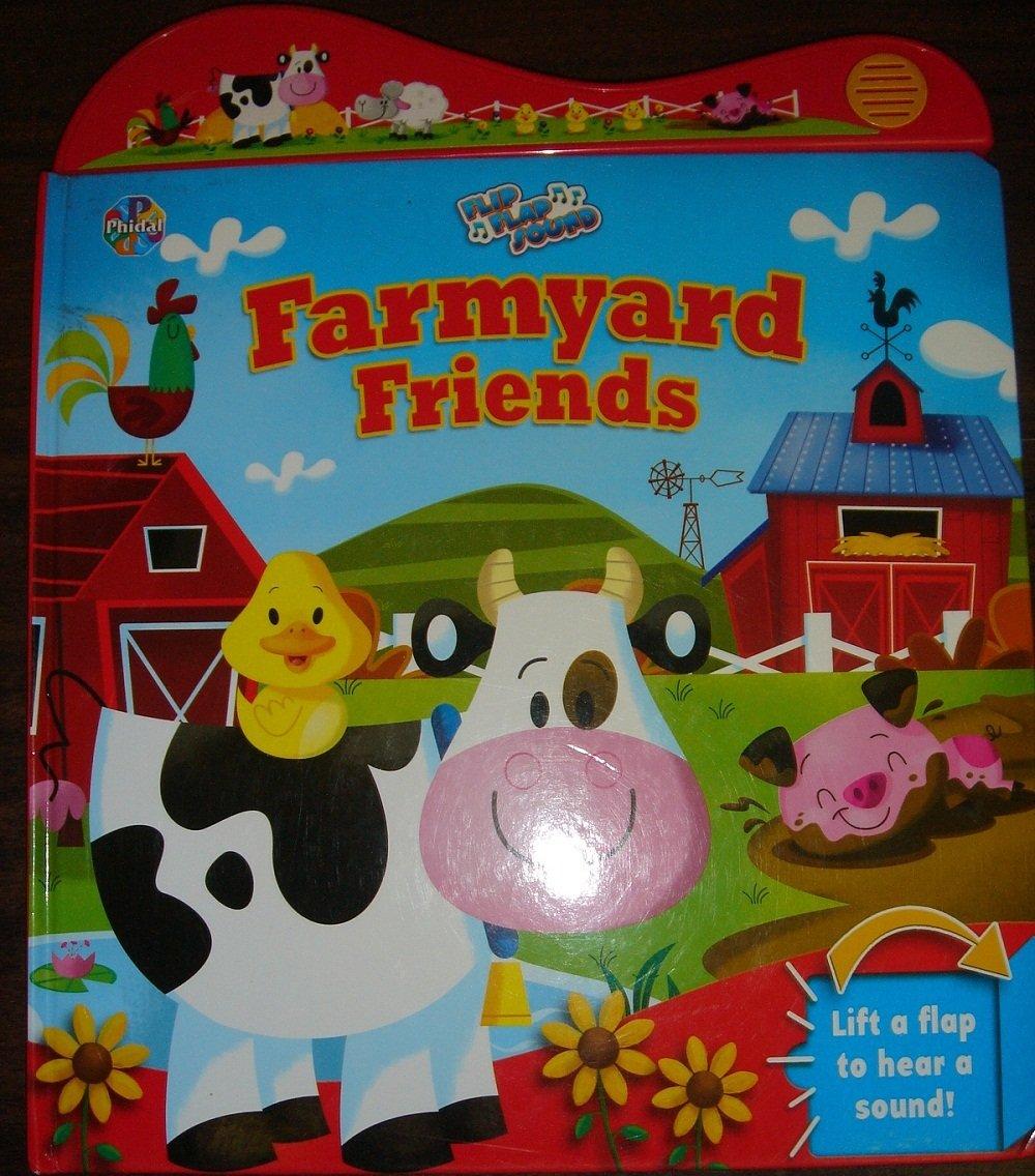 Download Farmyard Friends. Flip Flap Sound. pdf epub