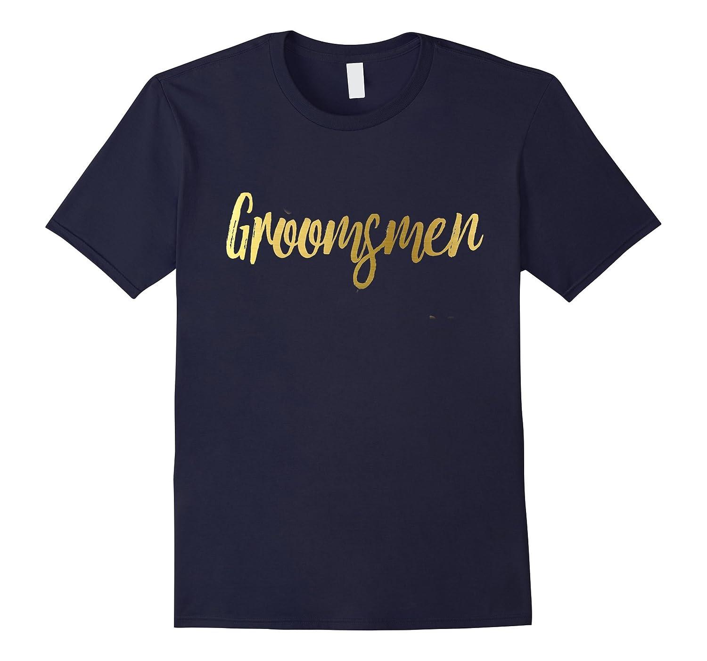 Groomsmen Shirt Gold Foil Wedding Party Bride Groom-RT
