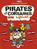 Pirates et corsaires - pour réfléchir