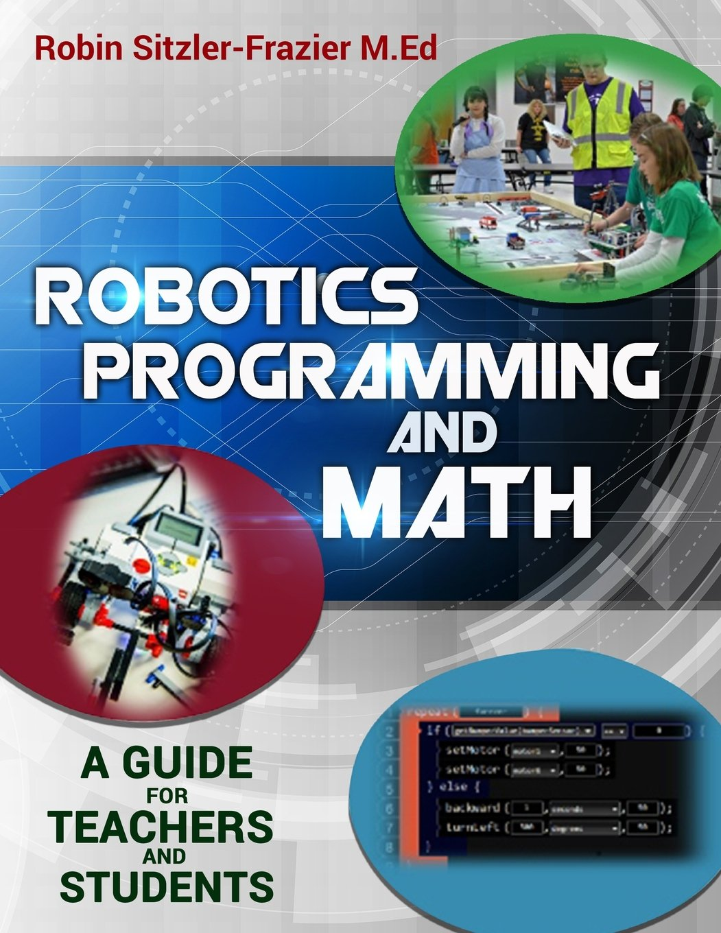 Robotics Programming and Math: Introductory Guide for