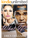 Loyalty & Respect: What If?