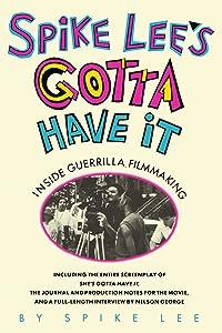 Spike Lee's Gotta Have It: Inside Guerrilla Filmmaking