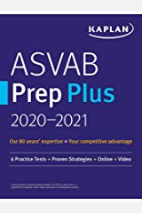ASVAB Prep Plus 2020-2021: 6 Practice Tests + Proven Strategies + Online + Video (Kaplan Test Prep) Kindle Edition