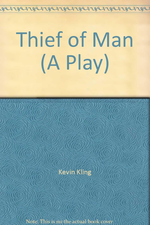 Thief of Man (A Play) ebook