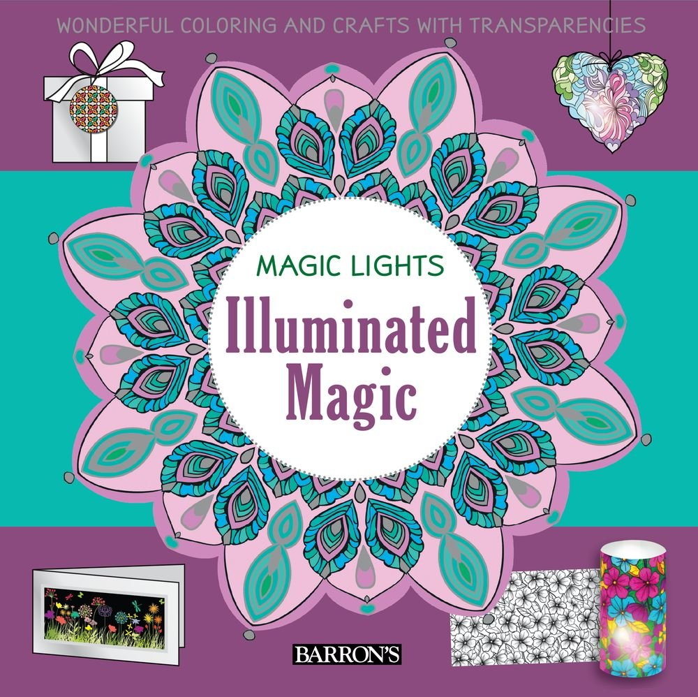 Download Illuminated Magic: Wonderful Coloring & Crafts with Transparencies (Magic Lights) pdf