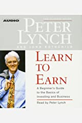 Learn to Earn: A Beginner's Guide to the Basics of Investing (The Classic Guide) Audio CD
