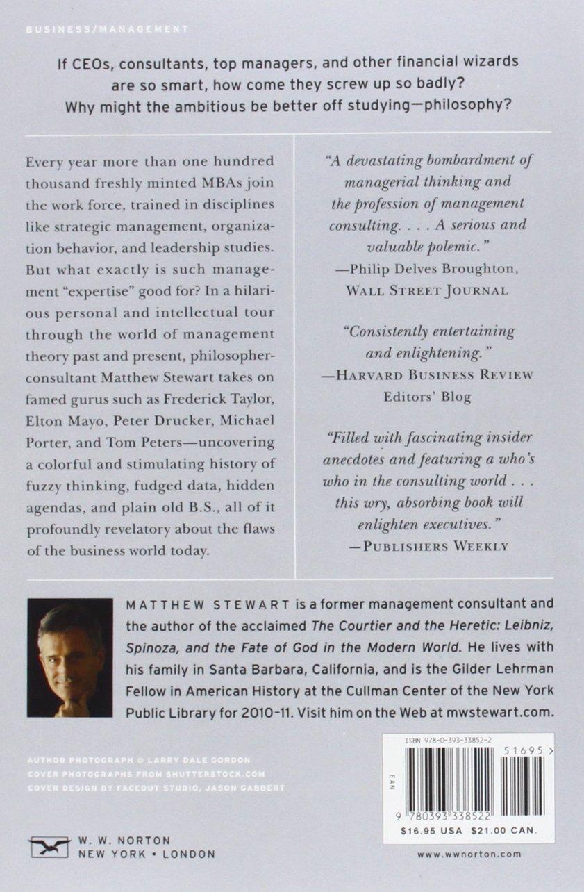 the management myth debunking modern business philosophy matthew the management myth debunking modern business philosophy matthew stewart 9780393338522 com books