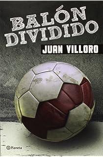Balón dividido (Spanish Edition)