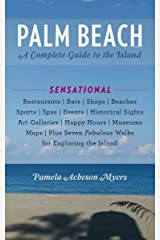 Palm Beach: A Complete Guide to the Island Paperback