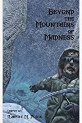 Beyond the Mountains of Madness Paperback