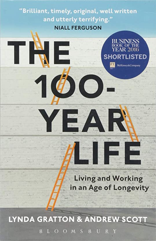 哲学者落とし穴間隔The 100-Year Life: Living and Working in an Age of Longevity (English Edition)
