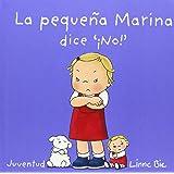 La Pequeña Marina Dice No (LIBROS DE DUDU)