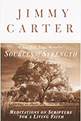 Sources of Strength: Meditations on Scripture for a Living Faith Kindle Edition